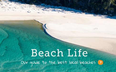 Beach Life our guide to the best local beaches
